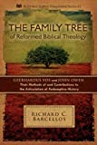 The Family Tree of Reformed Biblical Theology, Richard C. Barcellos, 0980217954