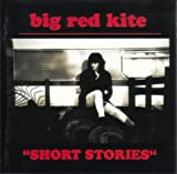 Big Red Kite / Short Stories / Germany / Scout Releases / 1996 [CD]