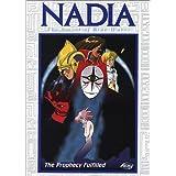 Nadia, The Secret of Blue Water - The Prophecy Fulfilled (Vol. 10) by Noriko Hidaka