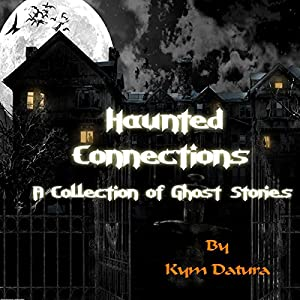 Haunted Connections Audiobook