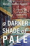 #1: A Darker Shade of Pale