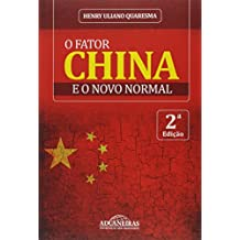 O Fator China e Novo Normal