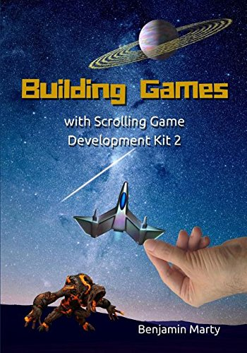 Building Games with Scrolling Game Development Kit 2