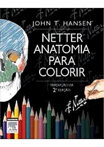 Netter Anatomia para Colorir (Netter Basic Science)