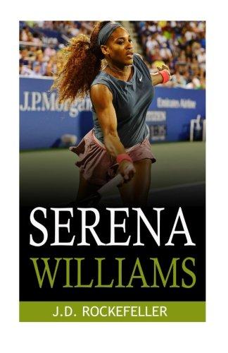Serena Williams (J.D. Rockefeller's Book Club)