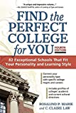 Find the Perfect College for You: 82 Exceptional School That Fit Your Personality and Learning Style
