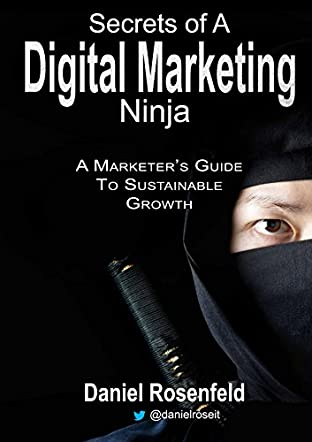 Secrets Of A Digital Marketing Ninja