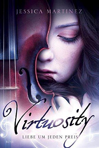 Ebook Virtuosity Liebe Um Jeden Preis By Jessica Martinez