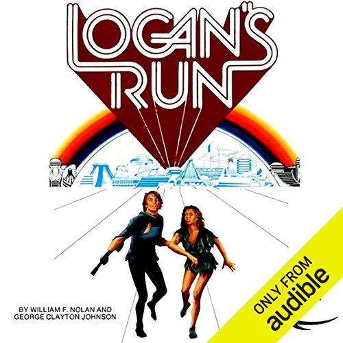Logan's Run by Audible Studios