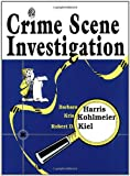 Crime Scene Investigation, Barbara Harris and Kris Kohlmeier, 1563086379