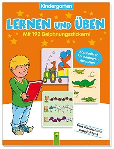 Lernen und Üben Kindergarten Band 1: Mit 192 Belohnungsstickern!