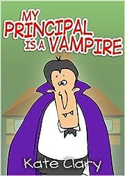 My Principal is a Vampire