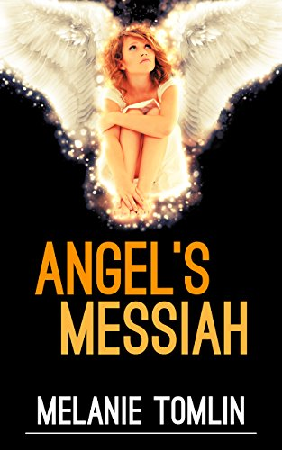 Angel's Messiah (Angel Series Book 3)