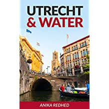 Utrecht & Water (English Edition)