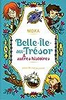 Belle-Ile-au-Trésor et autres histoires