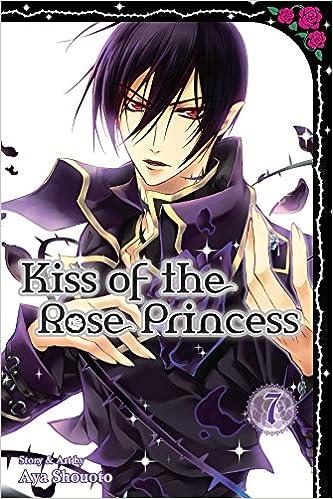 Amazon Com Kiss Of The Rose Princess Vol 7 9781421582825 Aya