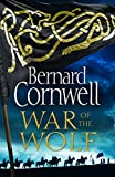 "Bernard Cornwell, ""War of the Wolf"" (Harper, 2018)"