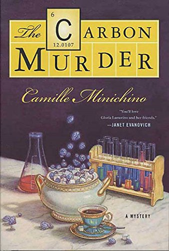 The Carbon Murder: A Periodic Table Mystery (The Periodic Table Series Book 6)