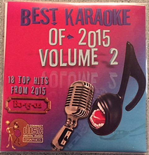 Best Of Karaoke 2015 Volume 2 CD+Graphics CDG 18 Pop & Country Tracks Sam Smith Ariana Grande Wiz Khalifa Jason Derulo Natalie La Rosa Miranda Lambert Zac Brown Band Keith Urban Eric Church Nick Jonas