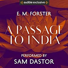 A Passage to India Audiobook by E. M. Forster Narrated by Sam Dastor