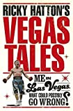 Ricky Hatton's Vegas Tales Paperback May 19, 2015