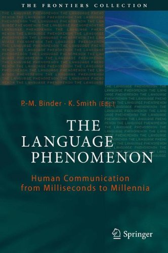 The Language Phenomenon: Human Communication from Milliseconds to Millennia (The Frontiers Collection) by Brand: Springer