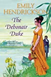 The Debonair Duke, Emily Hendrickson, 0709082894