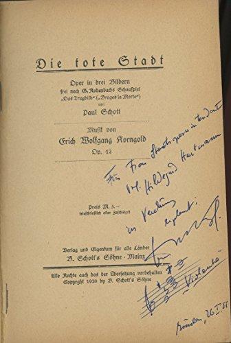 korngold-erich-wolfgang-1897-1957-die-tote-stadt-oper-in-drei-bildern-frei-nach-g-rodenbachs-schausp