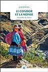 Le condor et la momie : Nouvelles du Pérou par Baudin