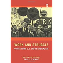 Work and Struggle: Voices from U.S. Labor Radicalism