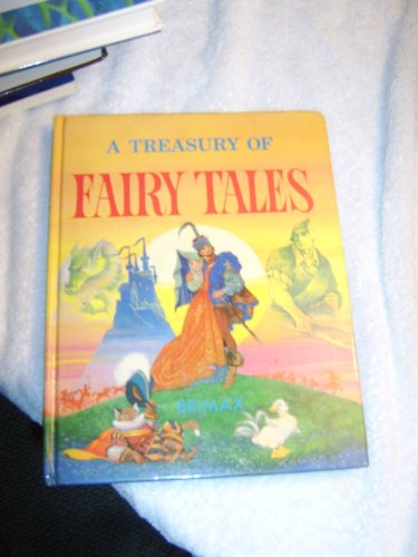 A Treasury of Fairy Tales (A Treasury Of Fairy Tales Annie Claude Martin)