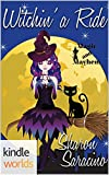 Magic and Mayhem: Witchin' A Ride (Kindle Worlds Novella)
