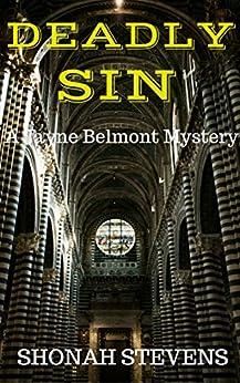 Deadly Sin - A Short Novel: A Jayne Belmont Mystery (A Jayne Belmont Series Book 3) by [Stevens, Shonah]