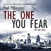 The One You Fear : Emma Holden Suspense Mystery Trilogy, Volume 2 | Paul Pilkington