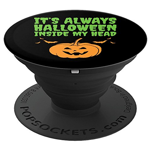 Halloween in My Head Funny Joke Pun Text Parody Quote - PopSockets Grip and Stand for Phones and Tablets