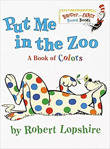 Finding Some Spots Of Bright Color At >> Amazon Com Put Me In The Zoo Bright Early Board Books Tm