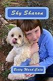 Shy Sharon, Betty Ward Cain, 1451561377
