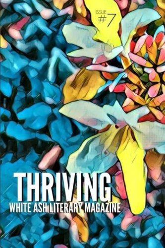 Thriving: Issue 7