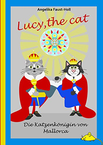 Lucy, the cat (Die Katzenkönigin von Mallorca 2) (German Issue)