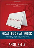 Gratitude at Work, April Kelly, 0982438613