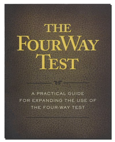 Four-Way Test Guidebook (Rotary Four Way Test)