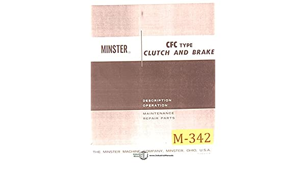 Minster 60 Ton CFC Type Press Clutch And Brake Operation