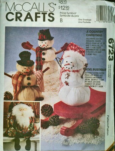 McCall's Crafts Pattern #6723 A Country Christmas Santa & Snowman Dolls (Doll Pattern Country)