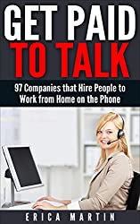 Get Paid to Talk: 97 Companies that Hire People to Work from Home on the Phone
