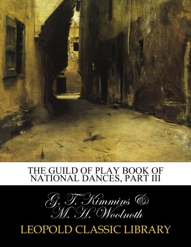 Download The Guild of play book of national dances, Part III pdf