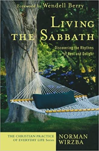 Image result for living the sabbath wirzba