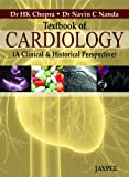 Textbook of Cardiology (a Clinical and Historical Perspective), Chopra, H. K. and Nanda, Navin C., 9350900815