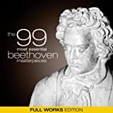 The 99 Most Essential Beethoven Masterpieces (Full Works Edition) Album Cover