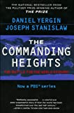 img - for by Joseph Stanislaw,by Daniel Yergin The Commanding Heights : The Battle for the World Economy (text only)[Paperback]2002 book / textbook / text book