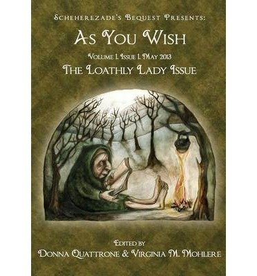 As You Wish: The Loathly Lady (Paperback) - Common